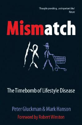 Mismatch By Gluckman, Peter/ Hanson, Mark
