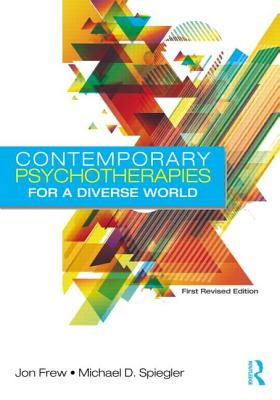 Contemporary Psychotherapies for a Diverse World By Frew, Jon